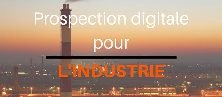 prospection-digitale-industrie