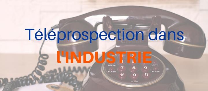 Téléprospection dans l'industrie