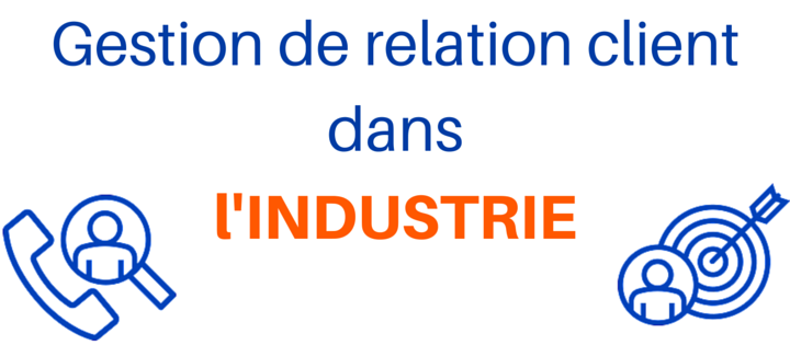 gestion-relation-client-industrie