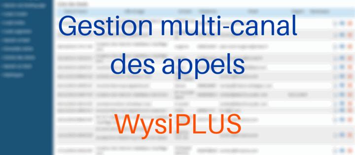 Gestion multicanal des appels avec WysiPLUS