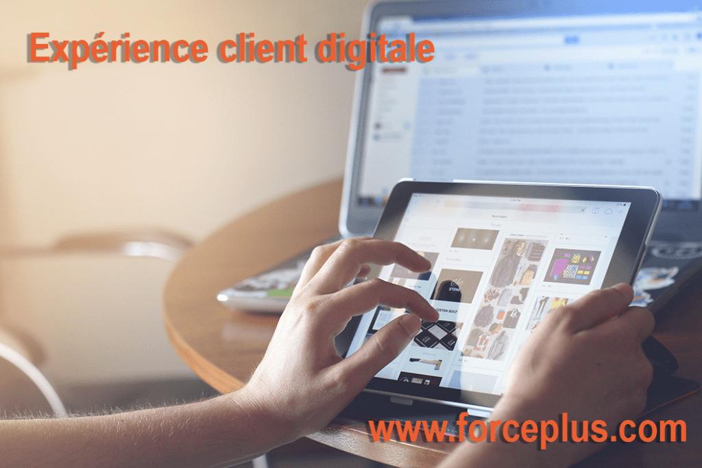 FORCE PLUS expérience client digitale