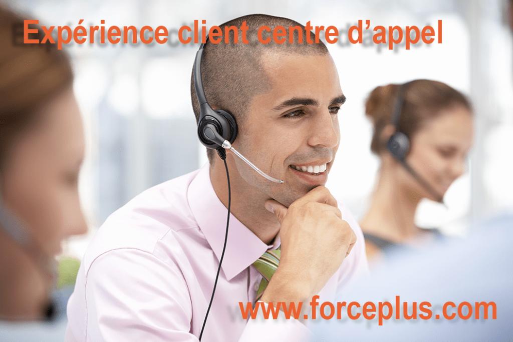 expérience client centre d'appel