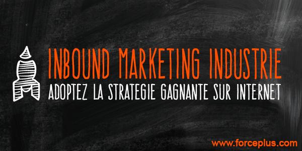inbound marketing dans l'industrie