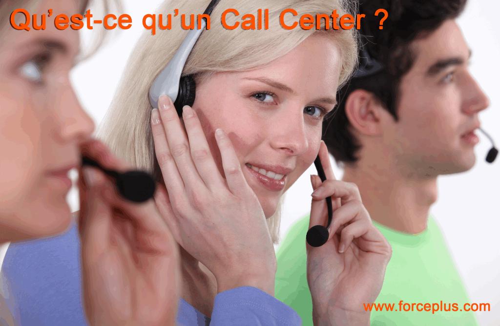 qu'est ce qu un Call Center