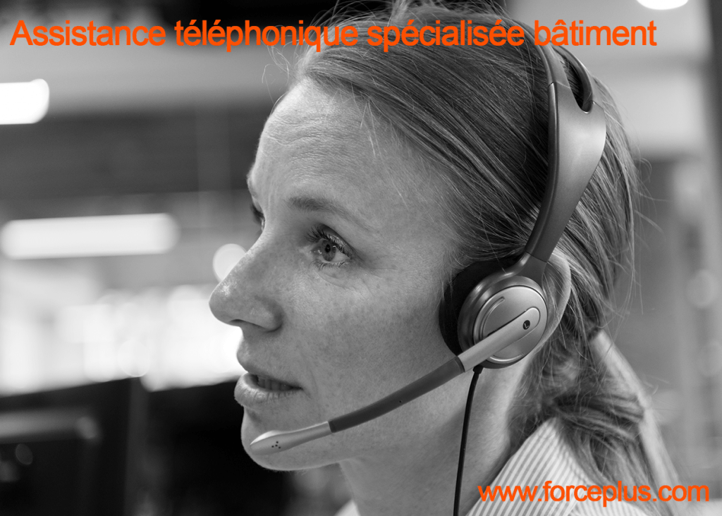assistance téléphonique spécialisée bâtiment