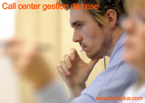 Call center gestion de crise