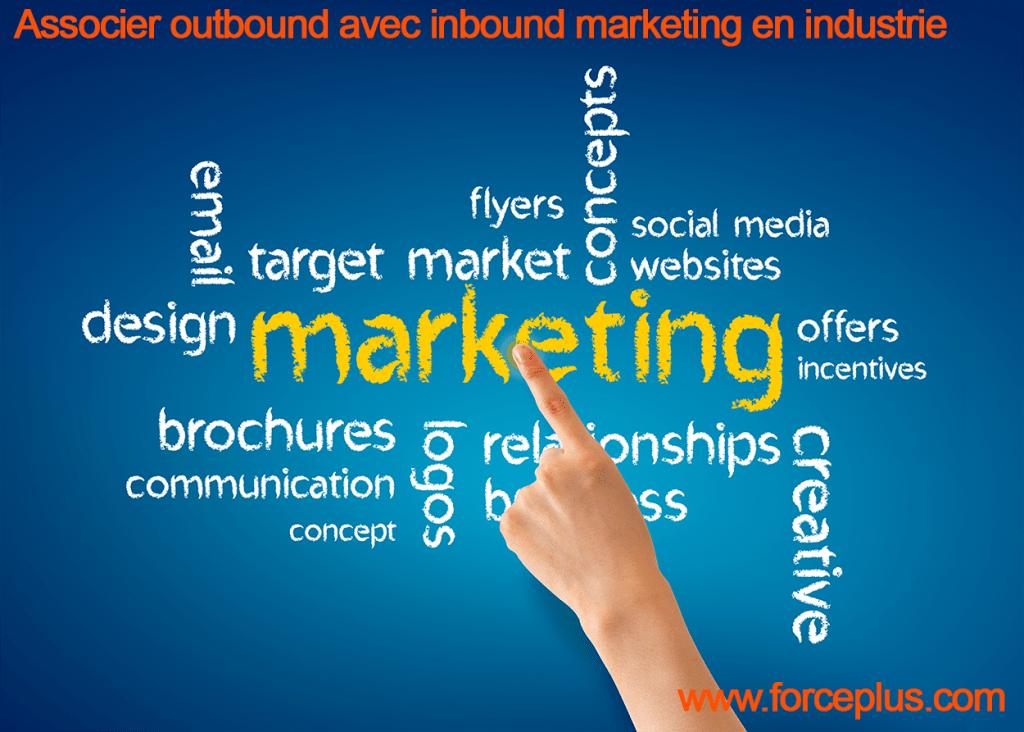 associer outbound avec inbound marketing en industrie