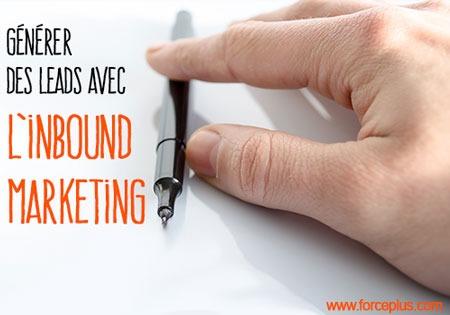 générer des leads avec l'inbound marketing?