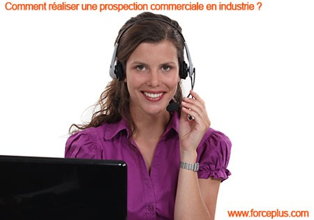 Comment réaliser une prospection commerciale en industrie ?