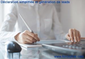 Génération de leads et déclaration simplifiée