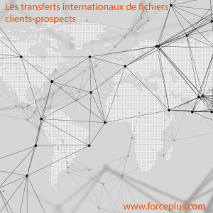 transfert-internationaux-fichiers-clients-prospects
