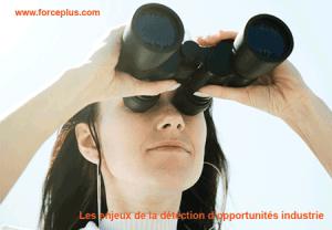 détection d'opportunités industrie | FORCE PLUS