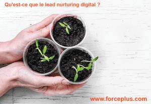 lead nurturing digital   FORCE-PLUS