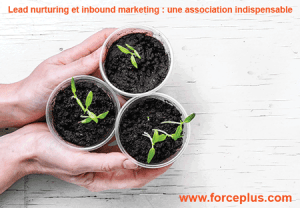Lead nurturing et inbound marketing