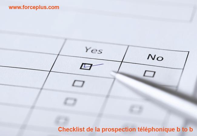 Checklist de la prospection téléphonique b to b | FORCE PLUS