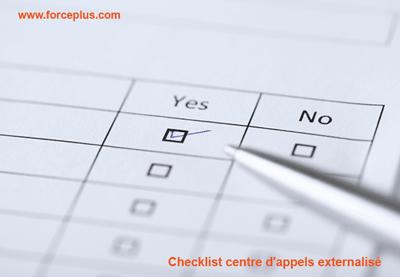 Checklist centre d'appels externalisé | FORCE PLUS