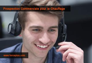 Prospection Commerciale pour le Chauffage | FORCE PLUS