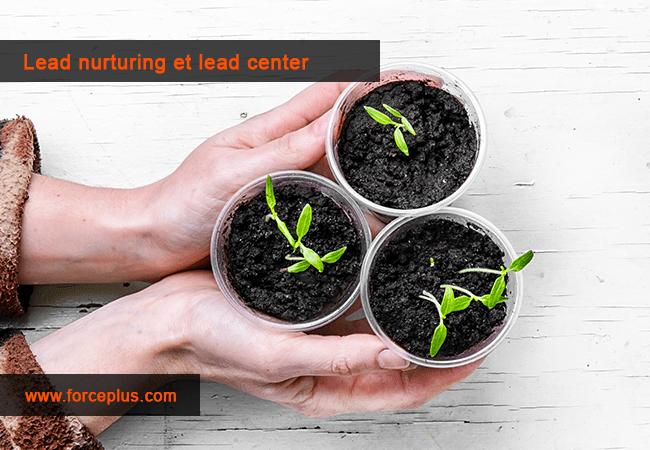 Lead Nurturing et Lead Center